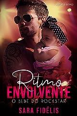 Ritmo Envolvente: O Bebê do Rockstar (Amor & Ritmo Livro 1) eBook Kindle