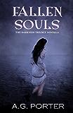 Fallen Souls: The Darkness Trilogy Novella