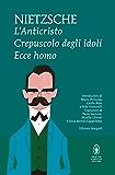 L'Anticristo - Crepuscolo degli idoli - Ecce homo (eNewton Classici)