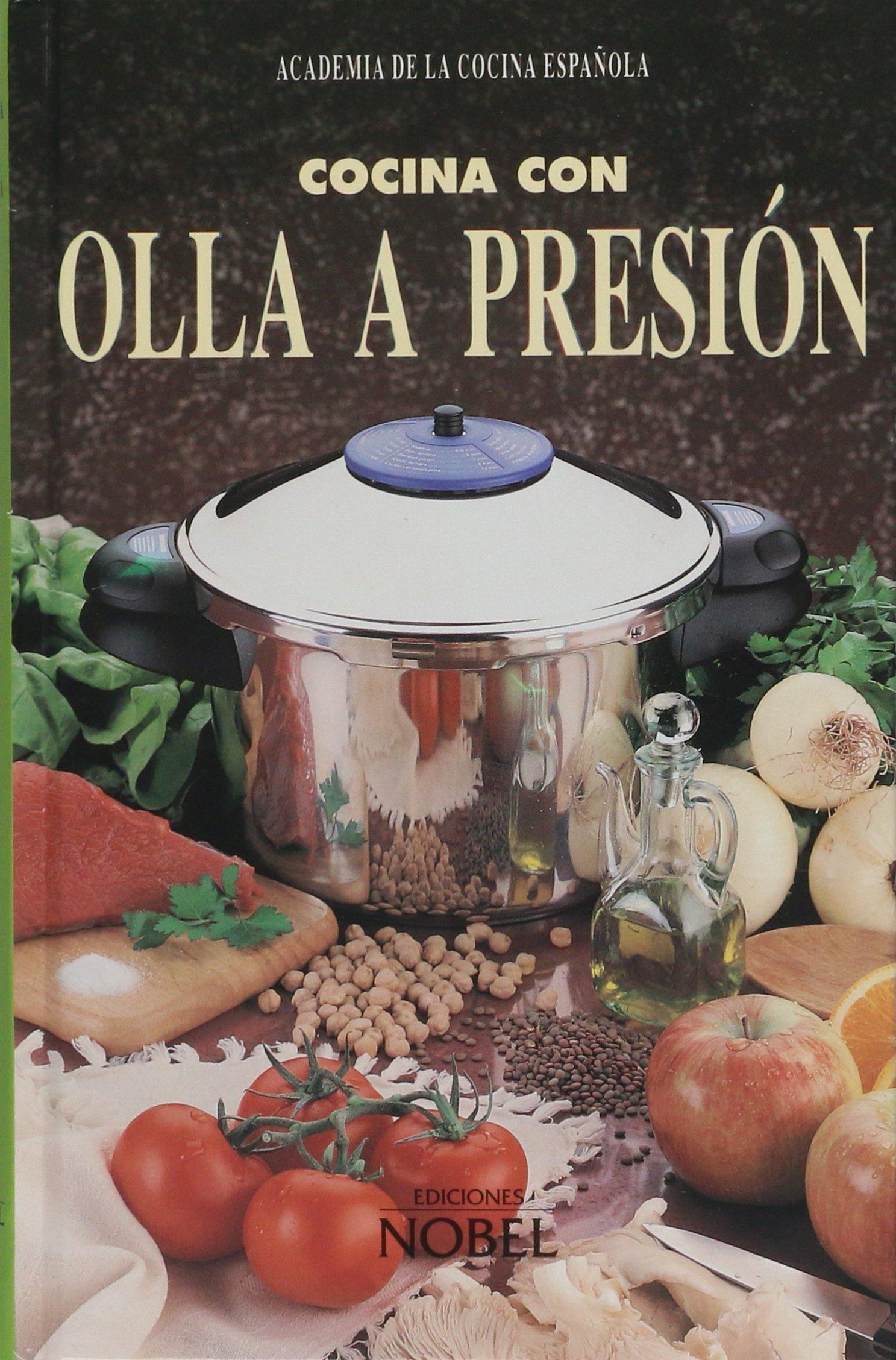 Cocina Con Olla a Presion (Spanish Edition): Academia de La ...