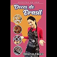 Receitas da Ana - Doces do Brasil: Receitas fáceis