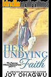 Her Undying Faith - New Beginnings Christian Inspirational series - Book 1