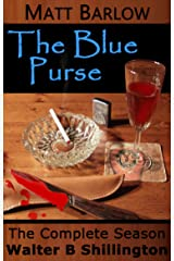MATT BARLOW - The Blue Purse - The Complete Season Kindle Edition