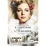 A Christmas to Remember (Women of Rock Creek Book 2)