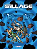 Sillage, Tome 19 : Temps mort