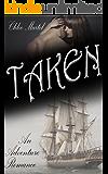Taken: An Adventure Romance