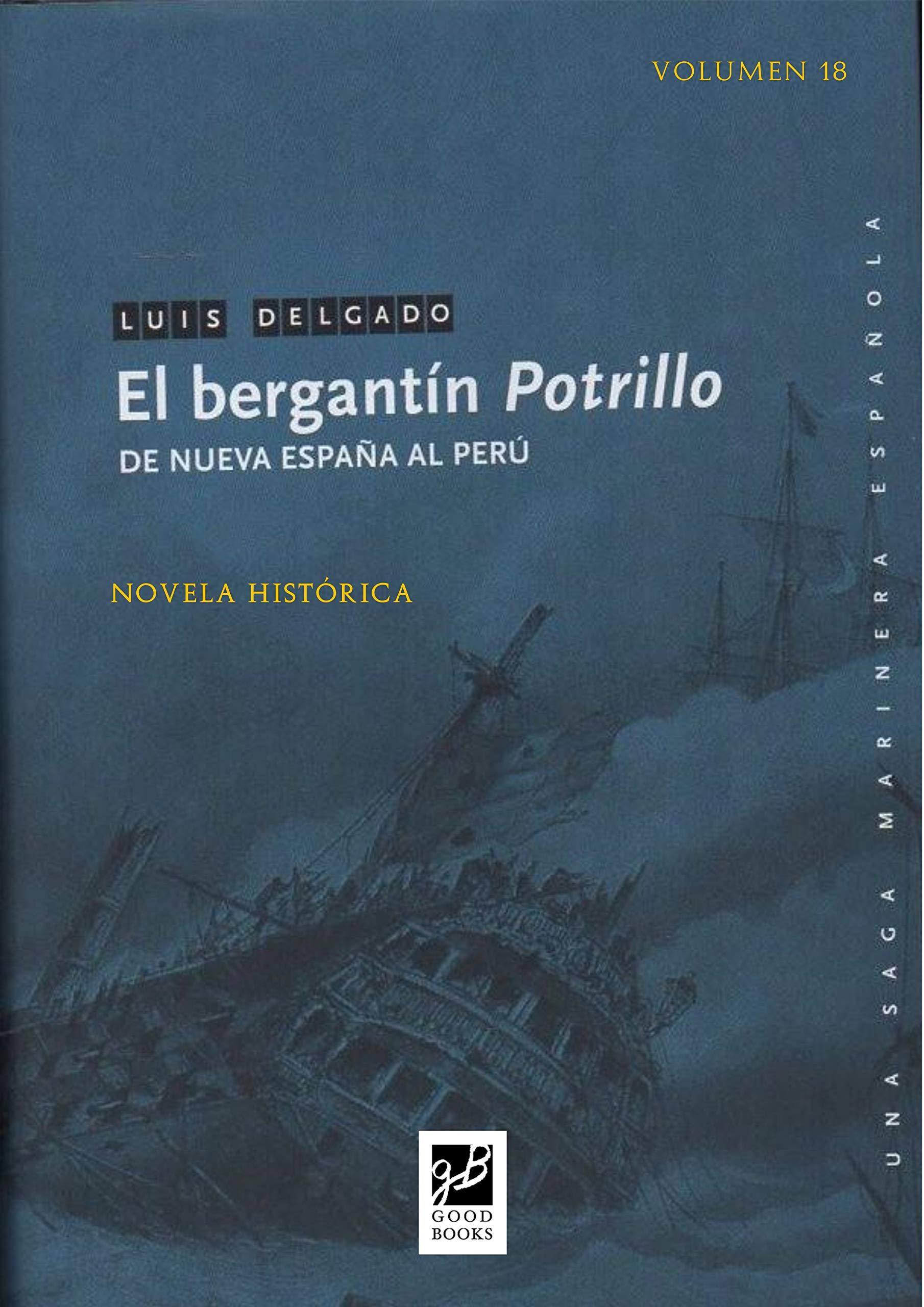 El bergantín Potrillo (Episodios Nacionales Marítimos nº 18)