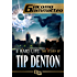A Hard Life: The Story of Tip Denton (Blood Flows South Series Book 4)