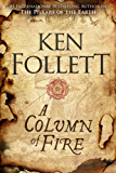 A Column of Fire (The Kingsbridge Novels Book 3)