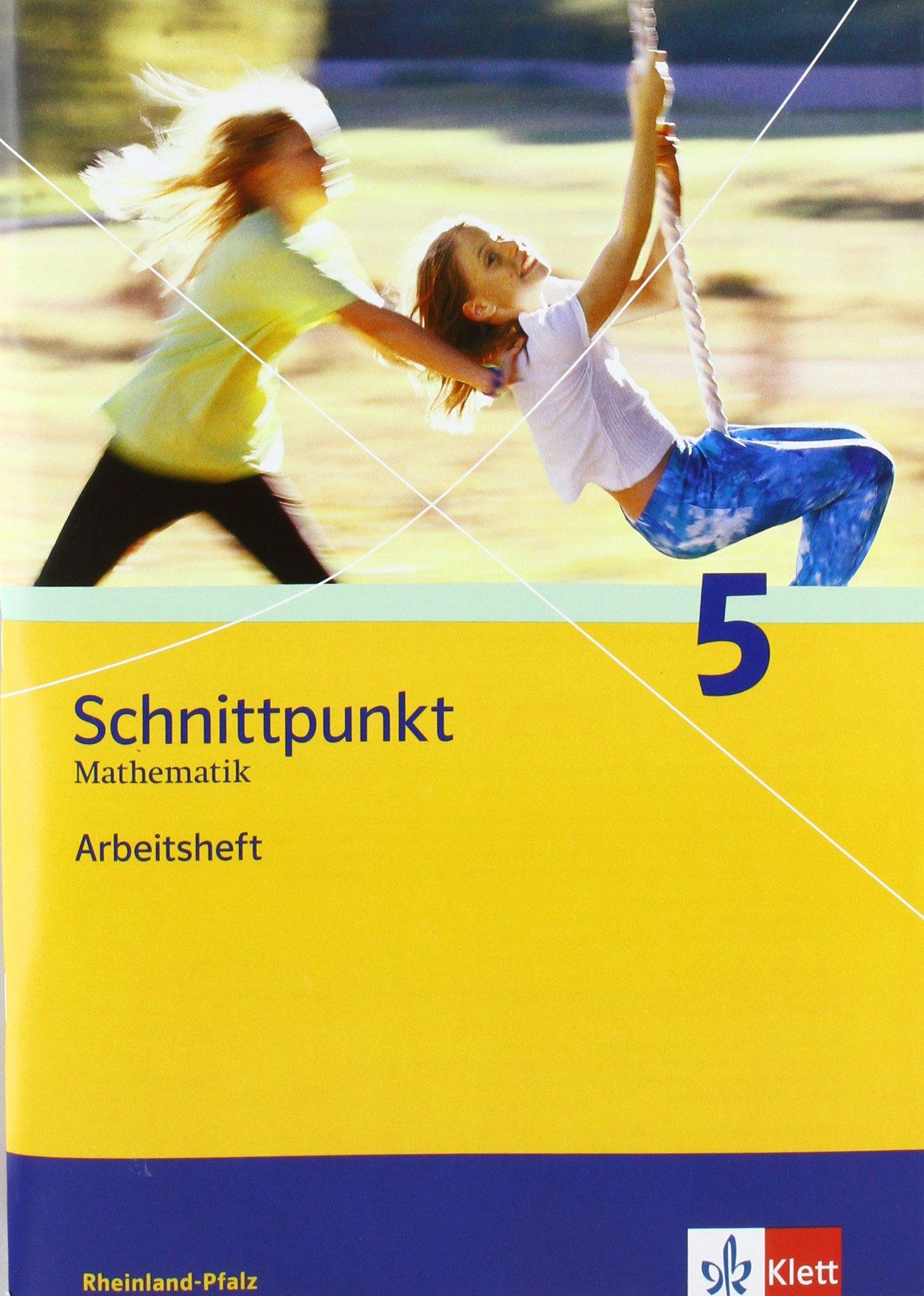 Schnittpunkt Mathematik - Ausgabe für Rheinland-Pfalz. Neubearbeitung / Arbeitsheft mit Lösungsheft 5. Schuljahr