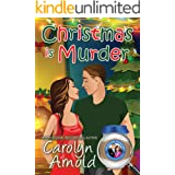Christmas is Murder (McKinley Mysteries: Short & Sweet Cozies Book 7)