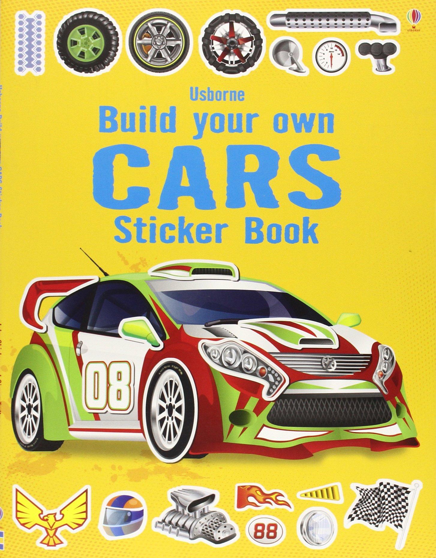 Design your car sticker - Build Your Own Cars Sticker Book Simon Tudhope 9781409555384 Amazon Com Books