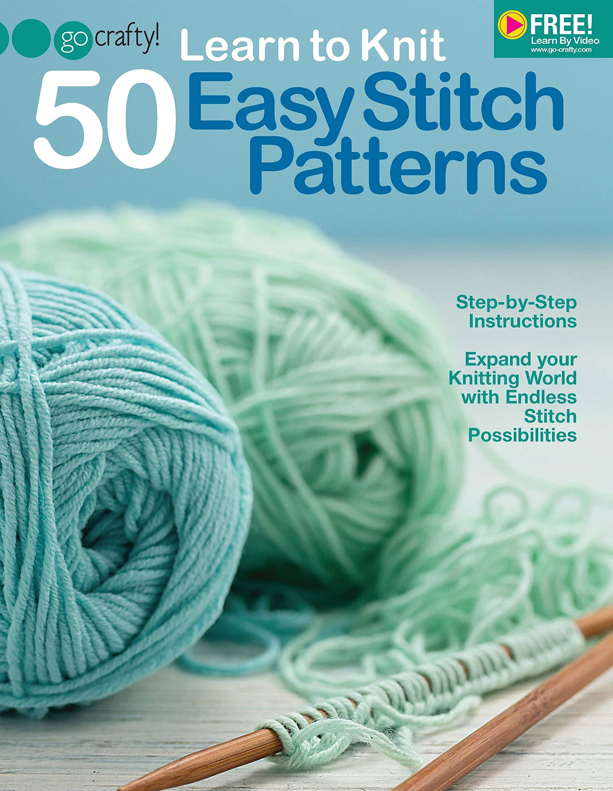 61da61179a3c Learn to Knit 50 Easy Stitch Patterns  The Editors of Go-Crafty ...