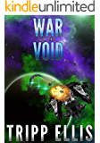 War in the Void: A Galactic Wars Prequel