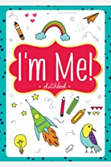 I'm Me! Sketchbook for Girls - Blank Hardcover Notebook, Journal, Drawing Pad, Sketch Book Hardcover