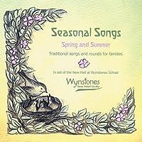 Seasonal Songs: Spring and Summer