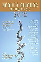 Nebula Awards Showcase 2012 Kindle Edition