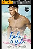 Fake & Bake (Northern Lights Book 4)