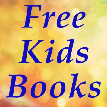 Amazon Com Free Kids Books For Kindle Uk Free Kids Books