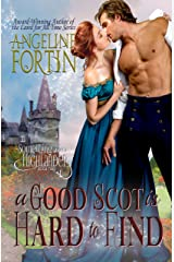 A Good Scot is Hard to Find (Something About a Highlander Book 2) Kindle Edition