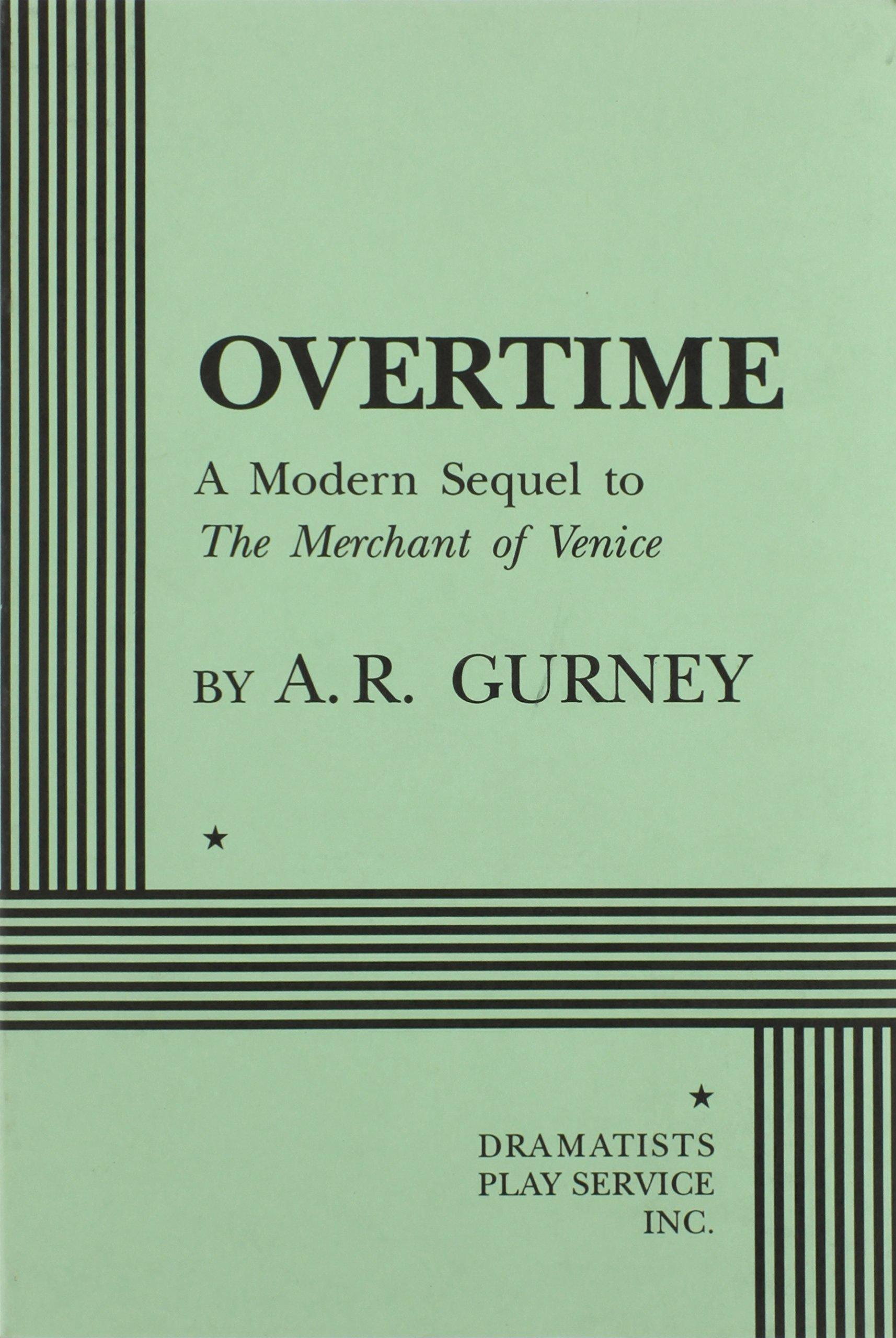 Overtime  A Modern Sequel To The Merchant Of Venice