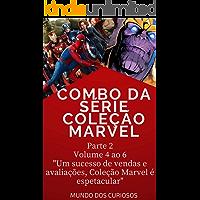 Coleção Marvel : Volume 4 ao 6
