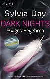 Dark Nights - Ewiges Begehren: Roman (Dark-Nights-Serie 1) (German Edition)
