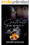 Contrato II: Lo que quiero de ti