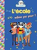 THE PANDA FAMILY (LES POCKETS) - L'ÉCOLE MÊME PAS PEUR