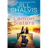 The Lemon Sisters: A Novel (The Wildstone Series Book 3)