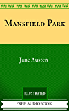 Mansfield Park: By Jane Austen - Illustrated And Unabridged (FREE AUDIOBOOK INCLUDED)