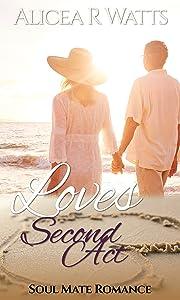 Love's Second Act: Soul Mate Romance