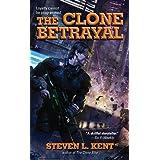The Clone Betrayal (A Clone Republic Novel)