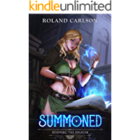 Summoned: Becoming the Paladin