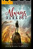 Always Darkest (Arbitratus Book 1)