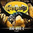 Batman: Dead White-Folge 2