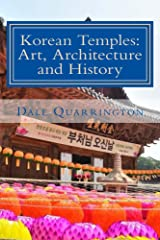 Korean Temples: Art, Architecture and History Kindle Edition