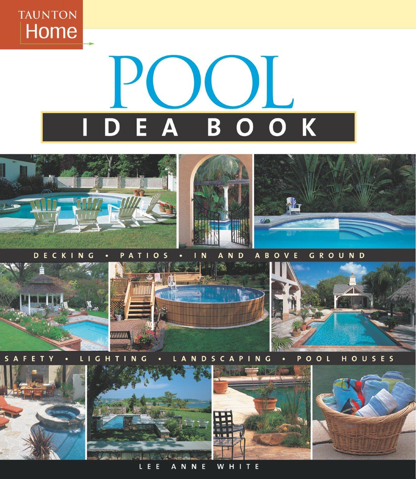 Pool Idea Book (Taunton Home Idea Books) pdf epub