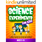 Science Experiments for Kids 9-12 - 25 Simply Projects in Physics and Chemistry: Things To Do Near Me, Educational Book…