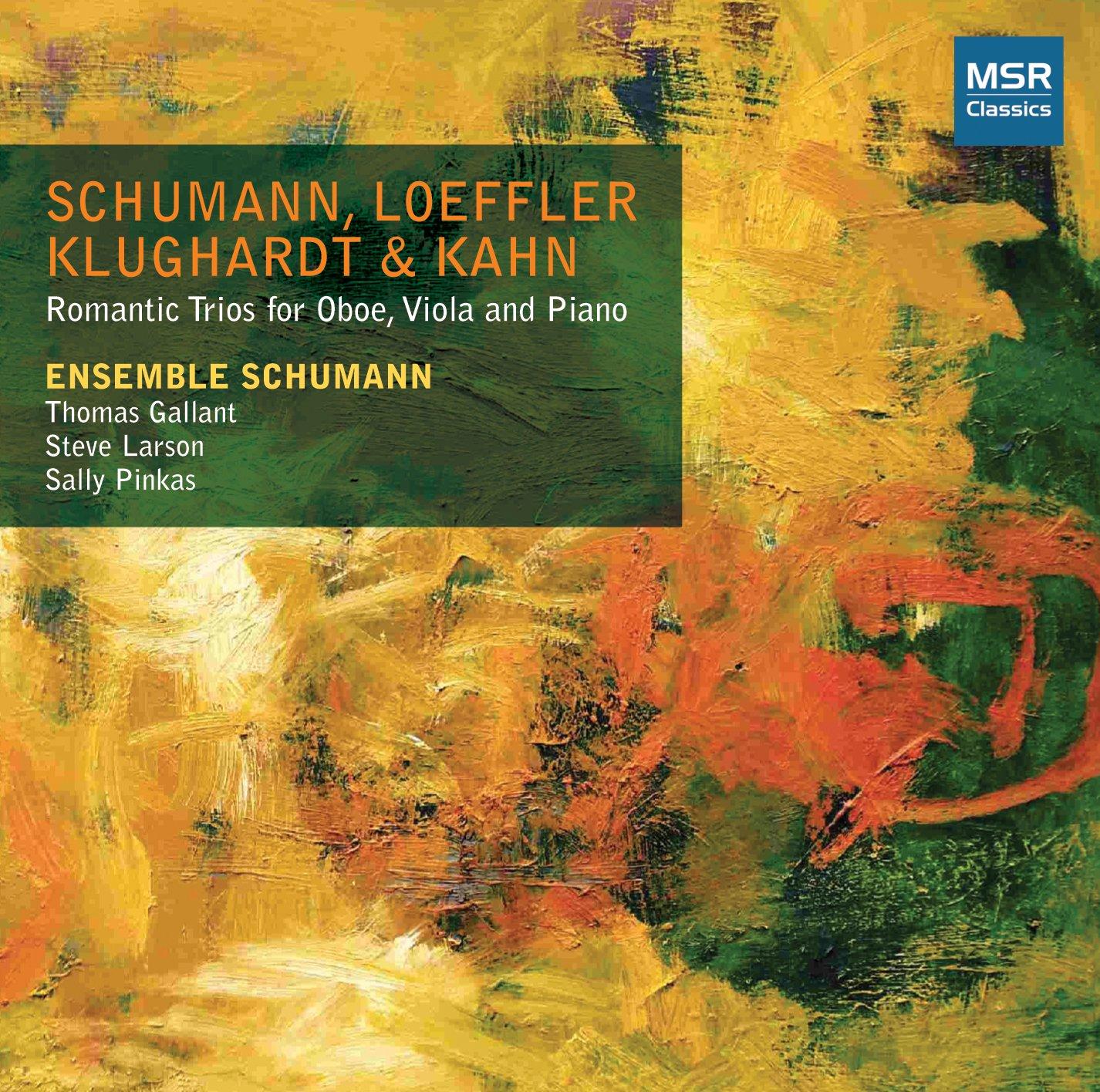 CD : ENSEMBLE SCHUMANN - THOMAS GALLANT (OBOE) - STEVE LARSON (VIOLA) - SALLY PINKAS (PIANO) - Romantic Trios For Oboe Viola & Piano (CD)