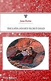 The Latin Lover's Secret Child