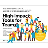 High-Impact Tools for Teams: 5 Tools to Align Team Members, Build Trust, and Get Results Fast (The Strategyzer Series)
