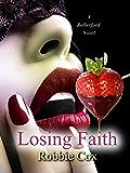 Losing Faith: A Rutherford Novel