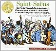 Saint-Saëns : Le Carnaval des animaux.