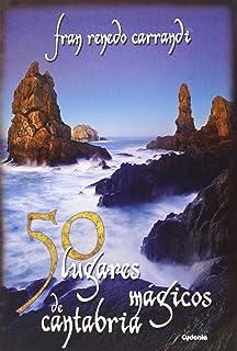 Guía de la Cantabria mágica (Guías mágicas): Amazon.es ...
