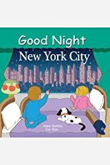Good Night New York City (Good Night Our World) Kindle Edition