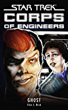 Star Trek: Corps of Engineers: Ghost (Star Trek: Starfleet Corps of Engineers)