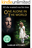 One Alone in the World (Richard and Maria Book 3)
