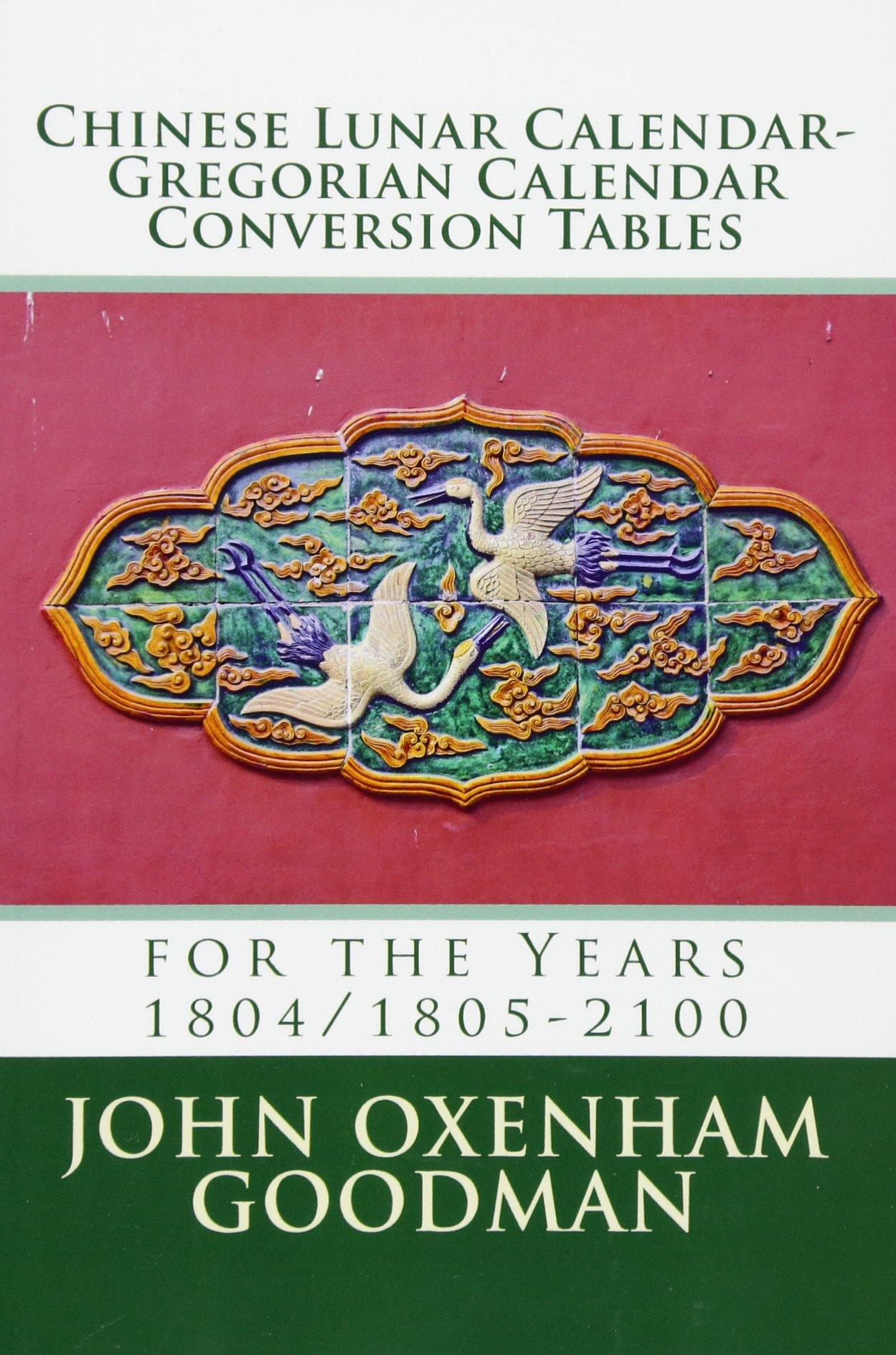 Chinese Lunar Calendar-Gregorian Calendar Conversion Tables