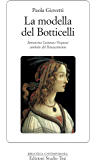 La modella del Botticelli: Simonetta Cattaneo Vespucci simbolo del Rinascimento